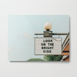 Look on the bright side marquee sign, Austin Motel, Austin, Texas Metal Print
