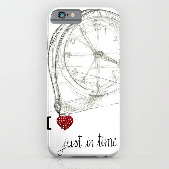 Just in time iPhone & iPod Case
