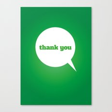 Things We Say - thank you Canvas Print