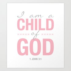 Child of God. 1 John 3:1. Art Print