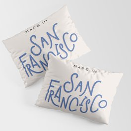 Made in San Francisco Pillow Sham