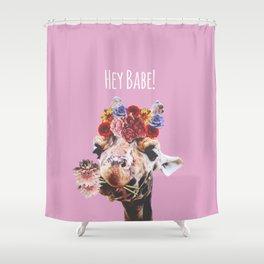 Hey Babe! I Shower Curtain