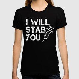 Nurses will Hurt You T-shirt