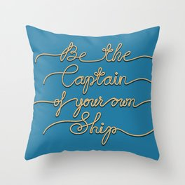 Be the Captain of your own Ship (Blue and Beige) Throw Pillow