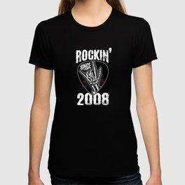 Rockin' since 2008 T-shirt
