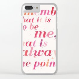 Remember What it is to be Me - Joan Didion Clear iPhone Case