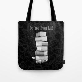 Do You Even Lit? Tote Bag