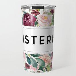PERSISTERHOOD Travel Mug