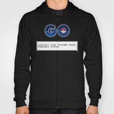 CAUTION: THIS TRAINER MAKES FREQUENT STOPS! Hoody