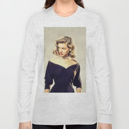 Lauren Bacall, Hollywood Legend Long Sleeve T-shirt