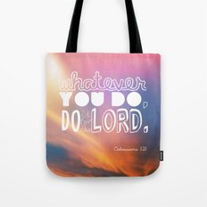 do it for the LORD Tote Bag