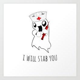 Halloween Costume I Will Stab You Nurse Gift Art Print