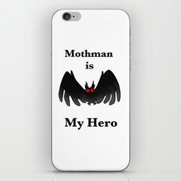 Mothman is my Hero iPhone Skin