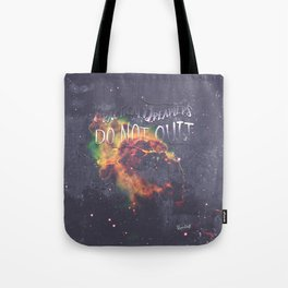 Space Inspirational Message for Practical Entrepreneurs Who Dream Big Tote Bag