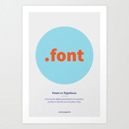 Fonts vs Typefaces Art Print