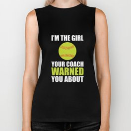 I'm the Girl Your Coach Warned You About Sports T-shirt Biker Tank