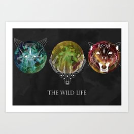 The Wild Life Art Print