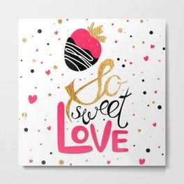 So sweet love Metal Print