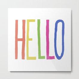 Hello! Metal Print