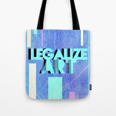 Legalize Art. Tote Bag