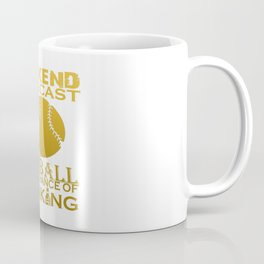 WEEKEND FORECAST SOFTBALL Coffee Mug