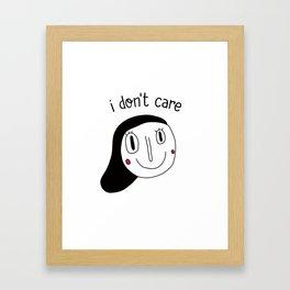 I don't care Framed Art Print