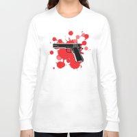 guns Long Sleeve T-shirts featuring Guns Kill by DaceDesigns