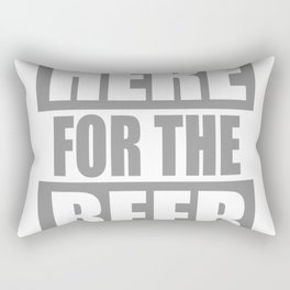 Here for the Beer Rectangular Pillow