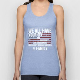 WE ALL HAVE YOUR 6IX #Family Unisex Tank Top