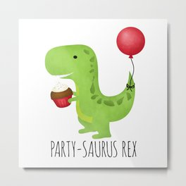 Party-Saurus Rex Metal Print