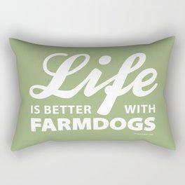 Life is better with farmdogs Rectangular Pillow