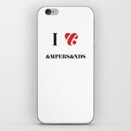 I heart Ampersands iPhone Skin