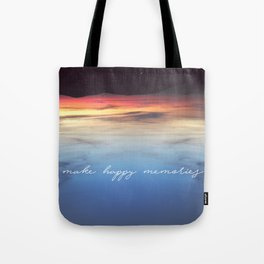 Make Happy Memories Tote Bag