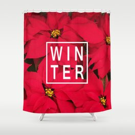 Beautiful Winter Typography And Poinsettias Shower Curtain