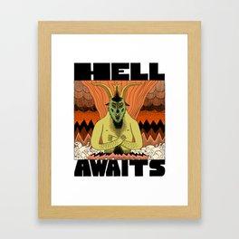 Hell Awaits Framed Art Print
