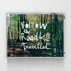 Follow The Road Less Travelled Laptop & iPad Skin