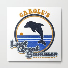 Carole's Last Great Summer Metal Print