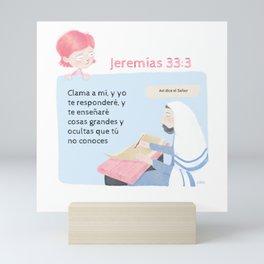 """Jeremías 33:3 """"Clama a mí"""" Mini Art Print"""