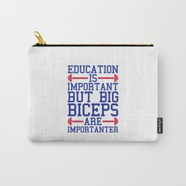 Big Biceps Gym Quote Carry-All Pouch