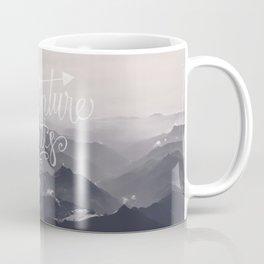 Adventure awaits Typography Gorgeous Mountain View Coffee Mug