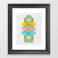 Skate or Die. Framed Art Print