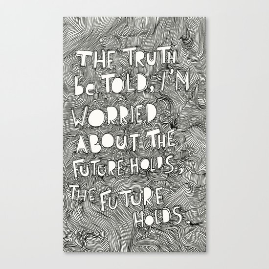 What the future holds? Canvas Print