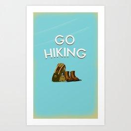 Go Hiking Art Print