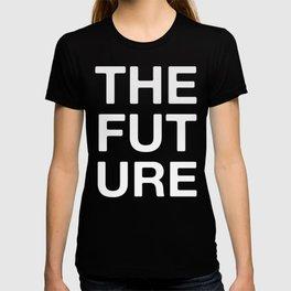 THE FUT URE T-shirt