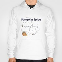 spice Hoodies featuring Pumpkin Spice by Skuishy