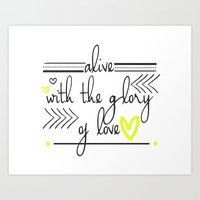 Alive with the Glory of Love Art Print