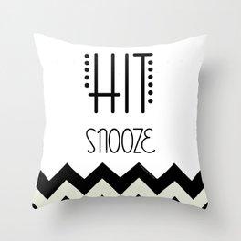 Hit Snooze Throw Pillow