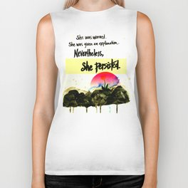 Nevertheless, She Persisted - nature - feminism Biker Tank
