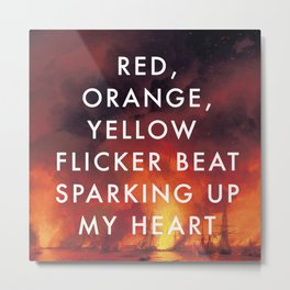 Battle Sparking Up My Heart Metal Print