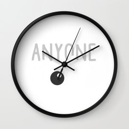 Anyone Can Be A Clown Black And Whtie Wall Clock